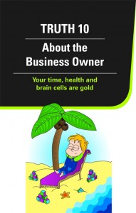 Truth 10 about the Business owner