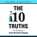 The Ten Truths for Building a Great Growth Company… Audio Book